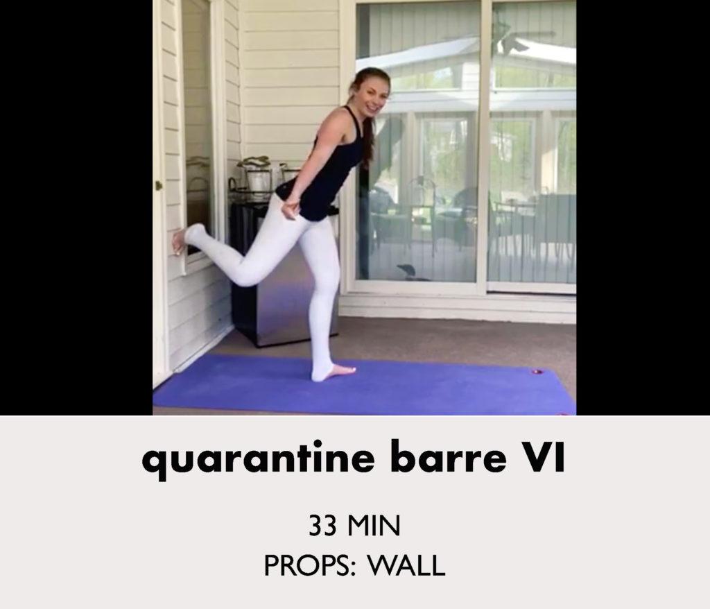quarantine barre 6