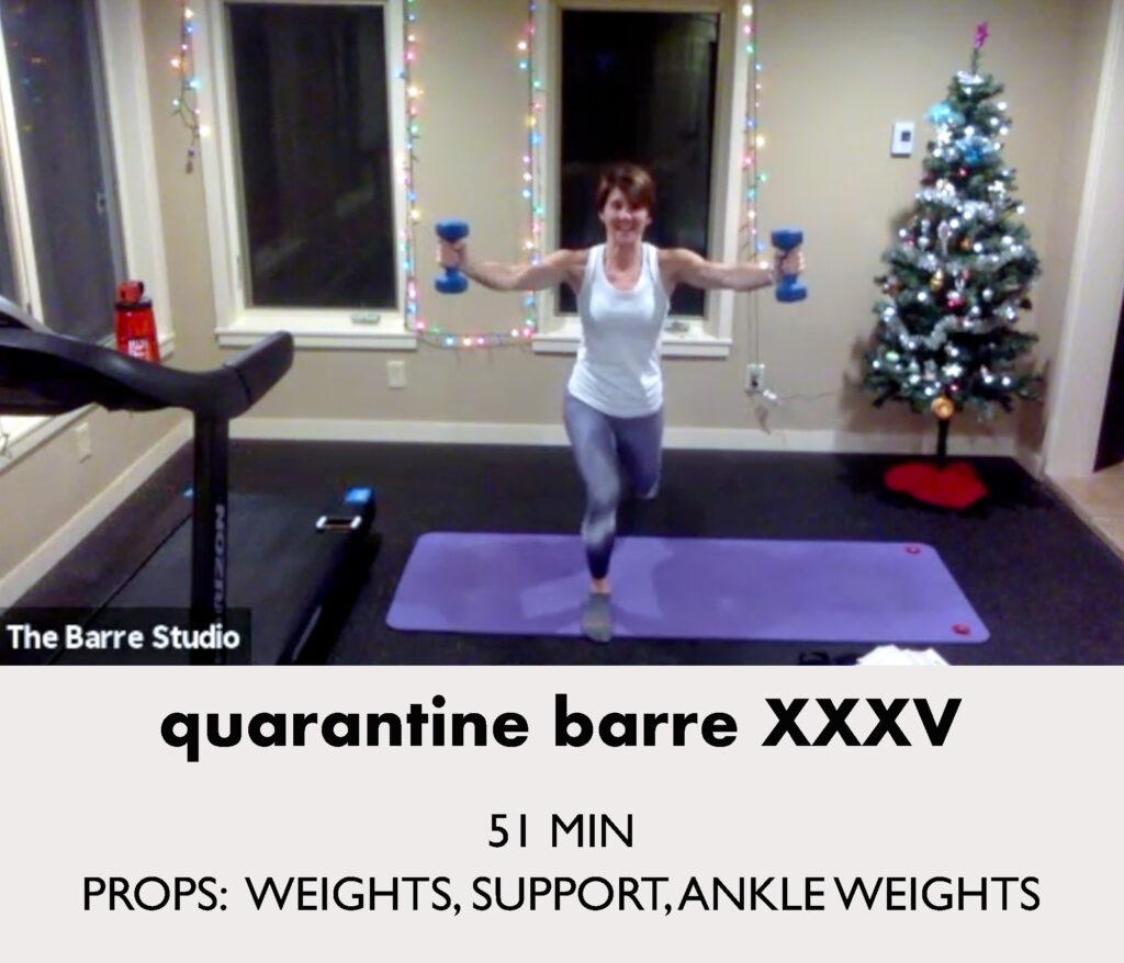 Quarantine Barre 35